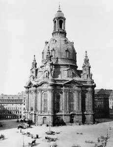 The Frauenkirche, Dresden, before February 13-14, 1945