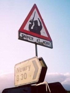 Iconic street sign posted around South Armagh at the time of the 1993 Sniper Campaign