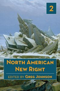 North American New Right, vol. 2